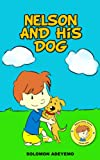 Best Nelson Kid Books - Dog Kids Book (Children's BooK): Nelson And His Review