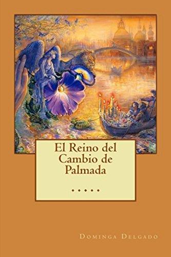 El Reino del Cambio de Palmada (Contando Cuentos nº 14) par Dominga Delgado
