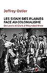 Les Sioux des plaines face au colonialisme par Ostler