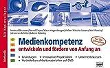 Medienkompetenz entwickeln und fördern von Anfang an, m. DVD-ROM