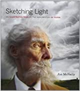 Sketching Light: An Illustrated Tour of the Possibilities of Flash (Voices That Matter) by Joe McNally (2011-12-16)