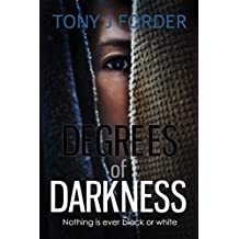 Degrees of Darkness