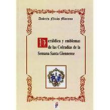 Heráldica y emblemas de las codradías de la Semana Santa giennense
