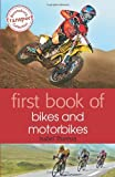 First Book of Bikes and Motorbikes: Written by Isabel Thomas, 2014 Edition, Publisher: A&C Black Childrens & Educational [Paperback]
