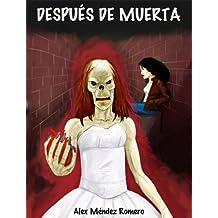 Después de muerta. Historia de terror (Spanish Edition)