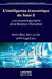 L'Intelligence Econ Du Futur 2