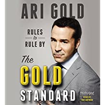 The Gold Standard: Rules to Rule By