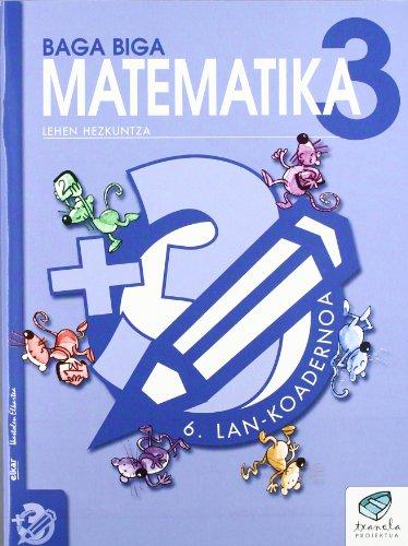 Txanela 3 - Matematika 3. Lan-koadernoa 6 - 9788483319871
