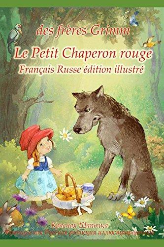 le-petit-chaperon-rouge-francais-russe-edition-illustre-