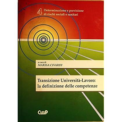 Transizione Università-Lavoro: La Definizione Delle Competenze