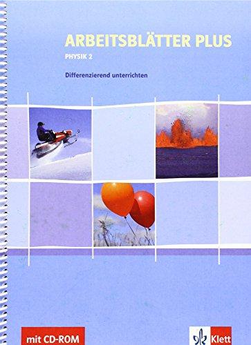 Arbeitsblätter PLUS Physik 2: Differenziert unterrichten für Klasse 7 - 10