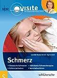 Schmerz: Visite Die Gesundheitsbibliothek - Cornelia Fischer-Börold, Siglind Zettl