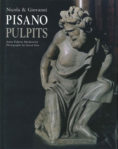 Nicola & Giovanni Pisano: The Pulpits : Pious Devotion - Pious Diversion por Anita Fiderer Moskowitz