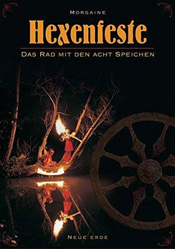 Hexenfeste: Das Rad mit den acht Speichen