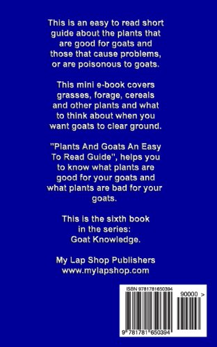 Plants And Goats An Easy To Read Guide: Volume 6 (Goat Knowledge)