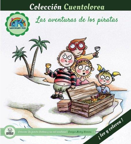 Cuentolorea: Las aventuras de los piratas (Colección Cuentolorea: Lee y colorea) por Enrique Muñoz Herrera
