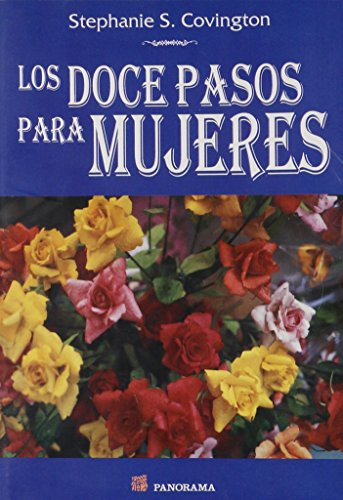 Descargar Libro Los doce pasos para mujeres / the Twelve Steps For Women de Stephanie S. Covington