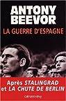La guerre d'Espagne par Beevor