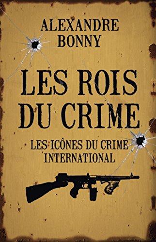 Les Rois du crime Tome 2
