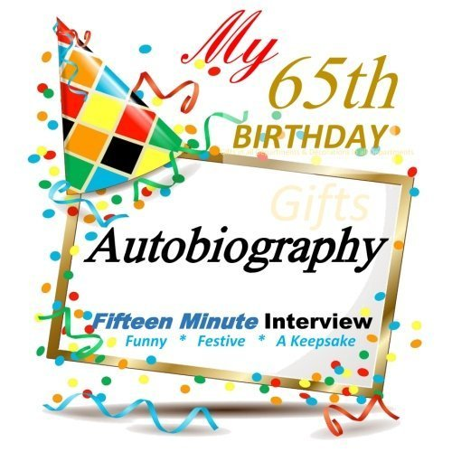65th Birthday: Autobiography, 65th Birthday in All Departments by 65th Birthday Party Supplies in All Departments (2015-09-21)