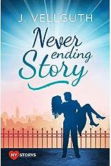 Never Ending Story: Liebesroman (New York Lovestorys 3) Kindle Ausgabe