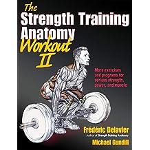 The Strength Training Anatomy Workout: v. 2