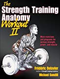 The Strength Training Anatomy Workout, Volume II: 2
