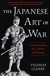 The Japanese Art of War: Understanding the Culture of Strategy by Thomas Cleary (1992-09-01)