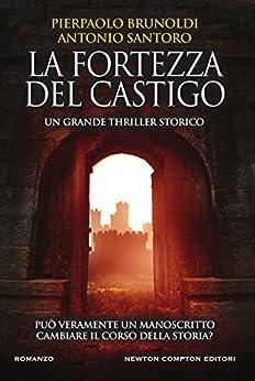 La fortezza del castigo di [Brunoldi, Pierpaolo, Santoro, Antonio]