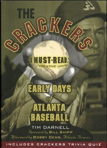 The Crackers: Early Days of Atlanta Baseball by Tim Darnell (2012-05-15)