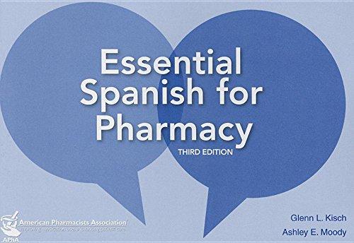 Essential Spanish for Pharmacists por Glenn L. Kisch