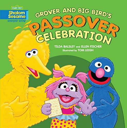 Grover and Big Bird's Passover Celebration (Grover Und Big Bird)