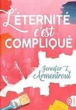 vignette de 'L'éternité c'est compliqué (Armentrout, Jennifer L.)'