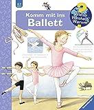 Komm mit ins Ballett (Wieso? Weshalb? Warum?, Band 54) - Doris Rübel