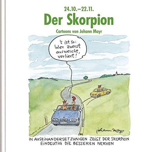 Der Skorpion: Witziges Cartoon-Geschenkbuch. Lustige Satierkreiszeichen.
