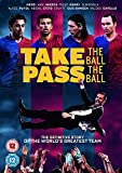 Take The Ball, Pass The Ball (FC Barcelona) [DVD] [2018]