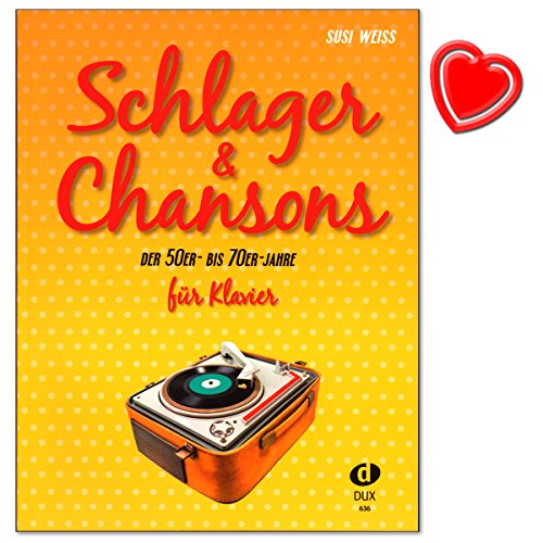 Schlager and Chansons der 50er- bis 70er- Jahre - umfassende Zusammenstellung von 40 Evergreens und Schlagern - mit bunter herzförmiger Notenklammer