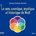 Le sens cosmique, mystique et histori...