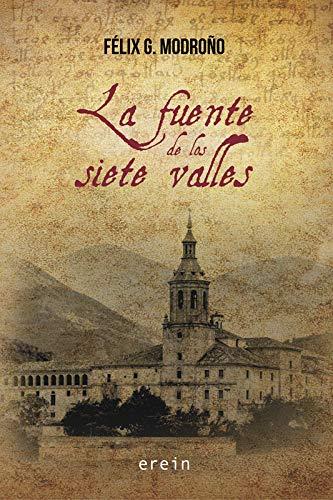 La fuente de los siete valles eBook: Félix G. Modroño: Amazon.es ...