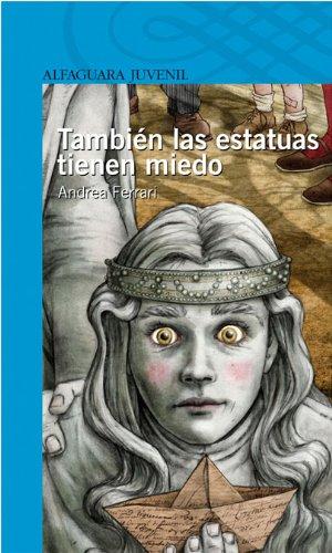 TAMBIEN LAS ESTATUAS TIENEN MIEDO Infantil Azul 12