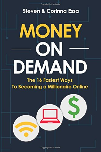 money-on-demand-the-16-fastest-way-to-becoming-a-millionaire-online