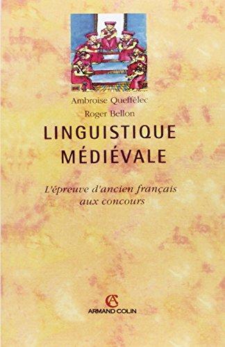 Linguistique mdivale: L'preuve d'ancien franais aux concours