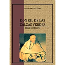 Don Gil de las Calzas Verdes (Spanish Edition)