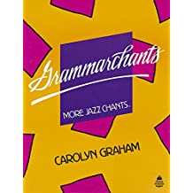 Grammarchants. More Jazz Chants