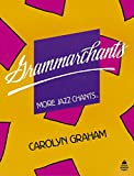 Grammarchants More Jazz Chants Student's Book: Student Book