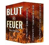 Blut & Feuer: Drei Thriller von Dale Mayer