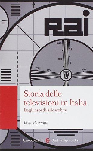 Storia delle televisioni in Italia. Dagli esordi alle web tv