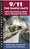 9/11: The Simple Facts (Real Story (Soft Skull Press))