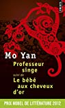 Professeur singe, suivi de Le bébé aux cheveux d'or par Yan