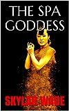 THE SPA GODDESS (English Edition)